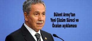 Bülent Arınç'tan Abdullah Öcalan açıklaması