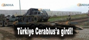 ANHA: Türkiye Cerablus'a girdi