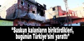 Suskun kalanların biriktirdikleri, bugünün Türkiye'sini yarattı