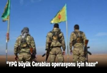 YPG'nin büyük çaplı bir harekatı artık kaçınılmaz