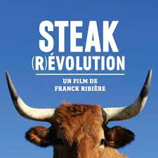 Steak (R)evolution – Alla ricerca della bistecca più buona del mondo