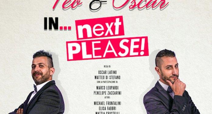 """Arrivano a Senigallia Teo & Oscar, con il varietà """"Next Please"""""""
