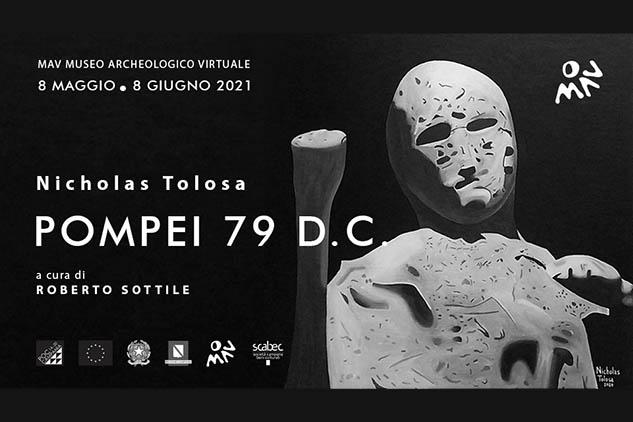 """Nicholas Tolosa al MAV di Ercolano con la mostra """"Pompei 79 D.C.""""."""
