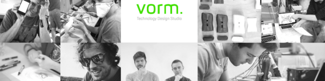 Vorm technology design