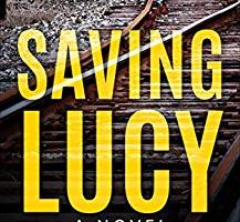 Hilary Smith Releases Debut Fiction, 'Saving Lucy', an Inspiring Tale of Twisted Love, Revenge and Redemption 5