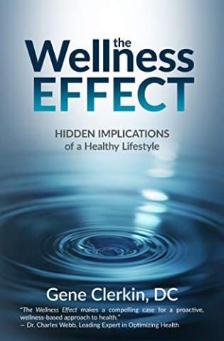 Conquering Health Problems! Dr. Gene Clerkin's Newly Released Bestseller Provides A Wellness Blueprint! 15