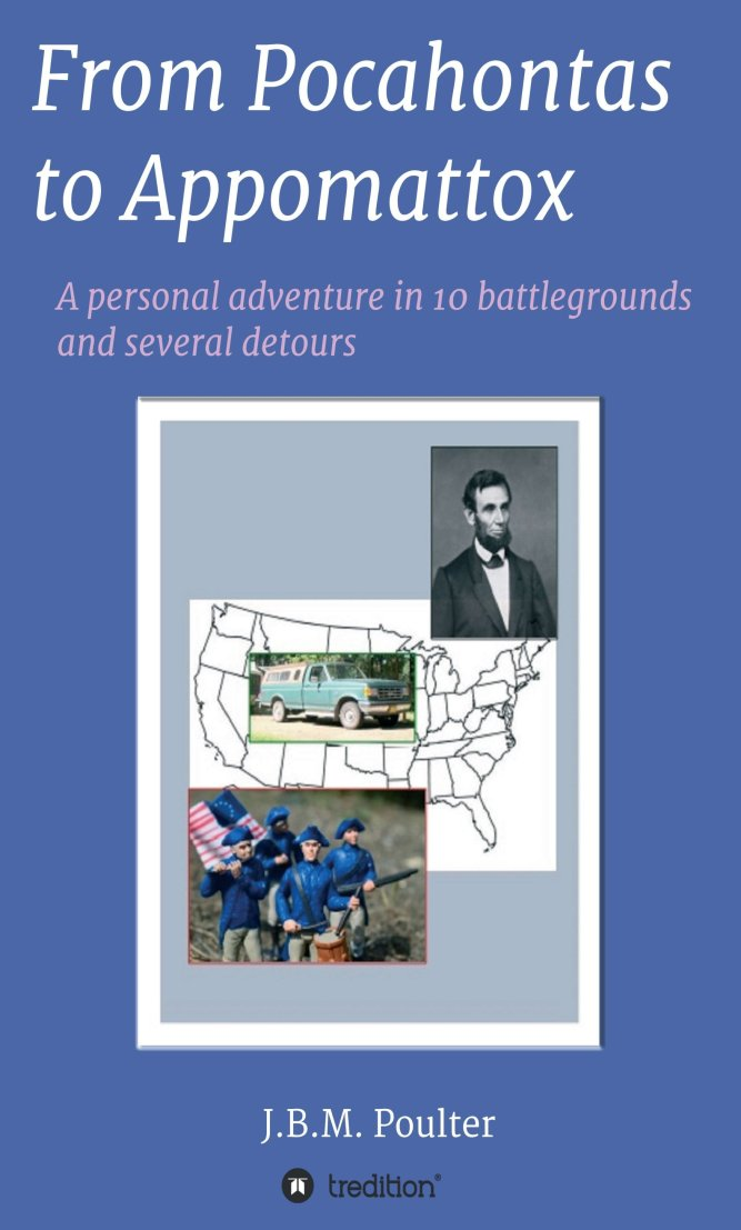 From Pocahontas to Appomattox – Insights into the American Civil War 1