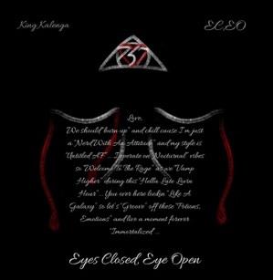 King Kalenga Drops His Debut 'Eyes Closed, Eye Open' 2