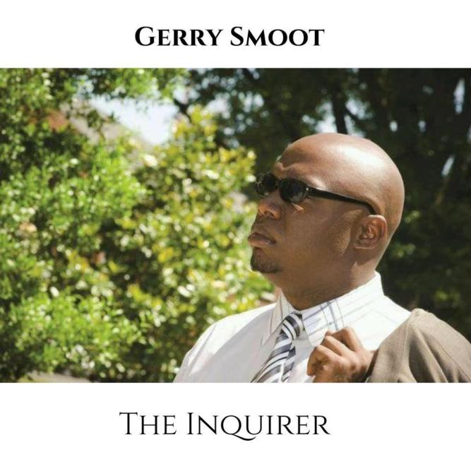 Gerry Smoot Presents 'The Inquirer' 4