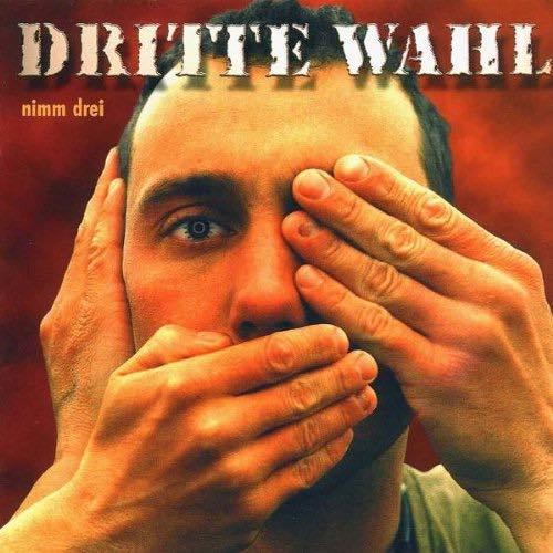 Plattencover Album Cover: Dritte Wahl - Nimm Drei
