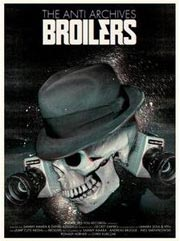 BROILERS Anti Archives DVD Review von Pressure Magazine