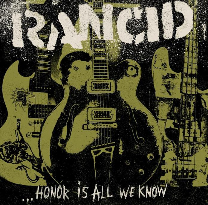 Rancid Honor Is All We Know Album Cover