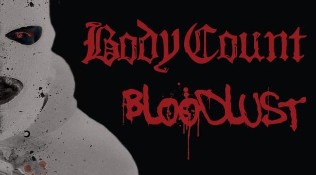 Albumcover: BLOODLUST - BODY COUNT um Rap-Musiker ICE-T stehen für Gangster Rap mit brachialen Metal-Gitarren