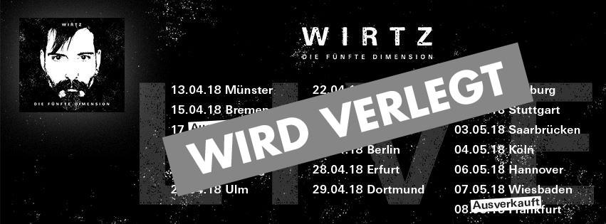 Daniel WIRTZ bricht Tour ab - Konzerte werden nachgeholt