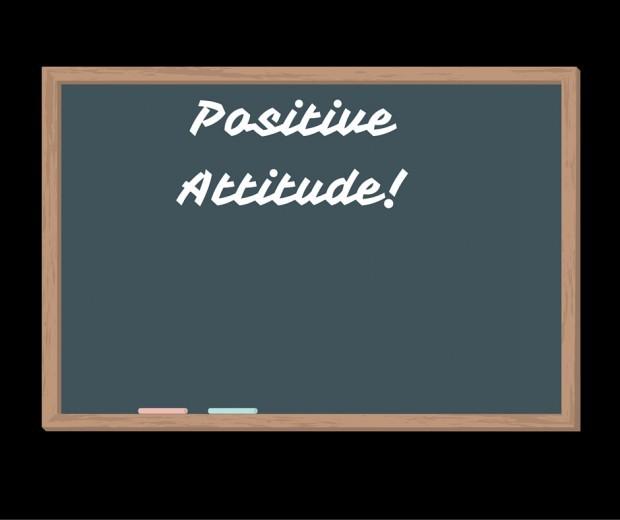 Have A Positive Attitude For Success