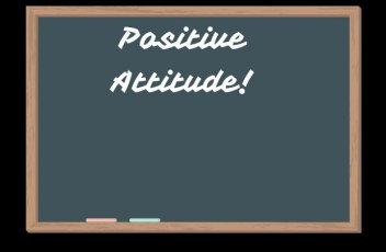Have A Positive Attitude For Success