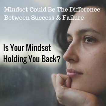 Is-Your-Mindset-Holding-You-Back_-350x350 8 Ways For Overcoming The Fear Of Failure In Business