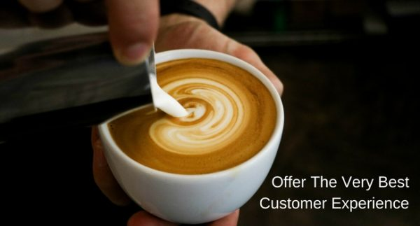 Offer The Very Best Customer Experience