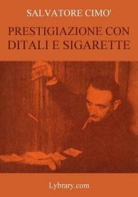 cimo_prestigiazione_con_ditali_e_sigarette