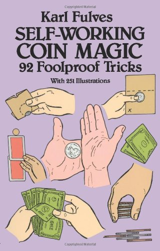 Self-Working Coin Magic 92 Foolproof Tricks (Inglese) Copertina flessibile – 17 set 1990