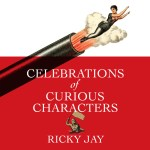 Celebrations of Curious Characters di Ricky Jay, Recensione