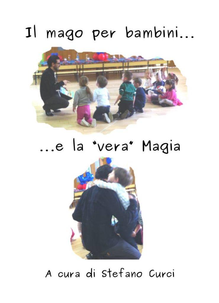 il-mago-per-bambini-e-la-vera-magia-stefano-curci