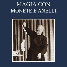MAGIA CON MONETE E ANELLI di Salvatore Cimò
