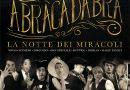 7/12/2017, Roma, Abracadabra La Notte dei Miracoli