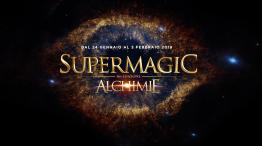 Roma, Supermagic Alchimie 2019
