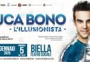 4-5/1/2020, Biella, Luca Bono è L'illusionista