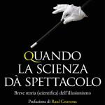 """""""Quando la Scienza dà Spettacolo"""" di Silvano Fuso e Alex Rusconi #recensione #review"""
