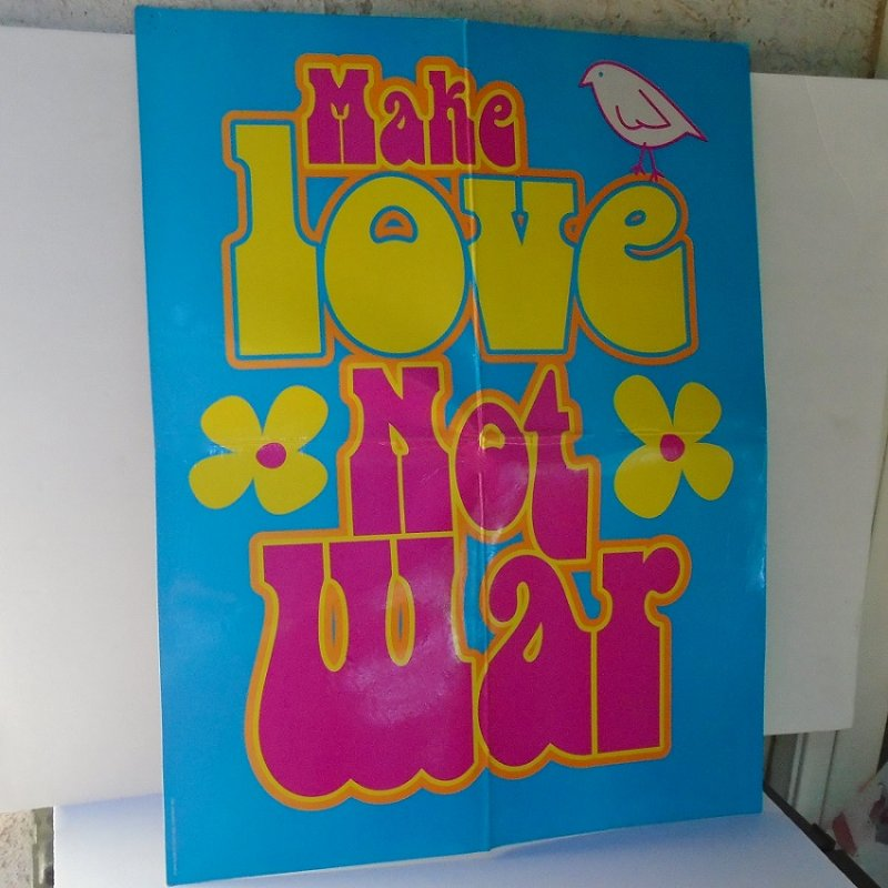 make love not war peace sign poster
