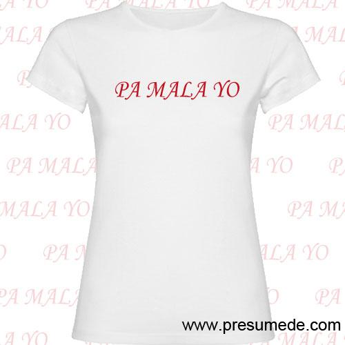 Camiseta PA MALA YO