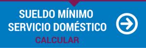 CALCULAR SUELDO EMPLEADA DOMESTICA