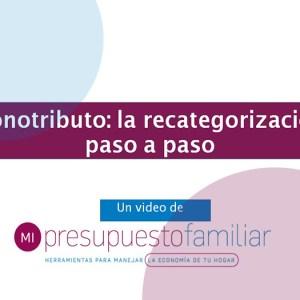 video-tutorial-recategorización-monotributo-confirmación-categoría