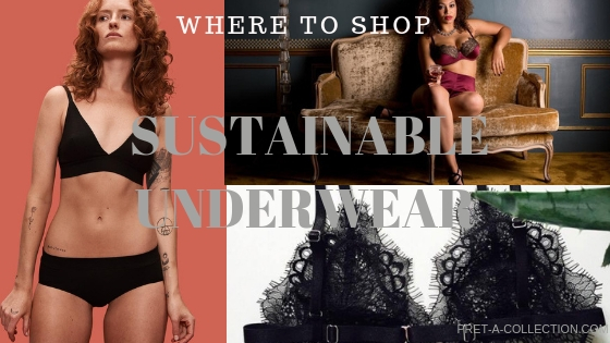 Where to shop sustainable underwear