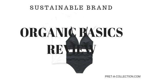 Sustainable brand Organic Basics Review