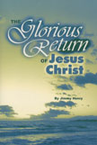 Glorious Return of Jesus Christ, The