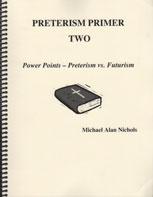 Preterism Primer Two