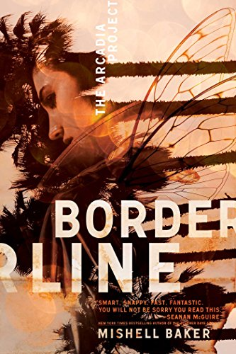 Mishell Baker, Borderline