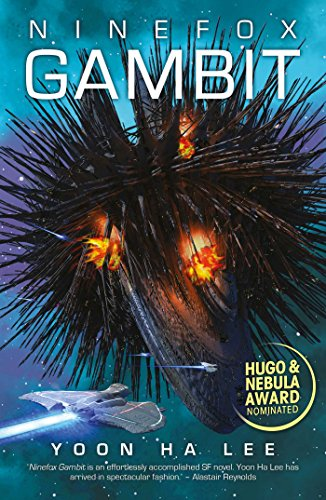 2017 Hugo Reading: Ninefox Gambit by Yoon Ha Lee