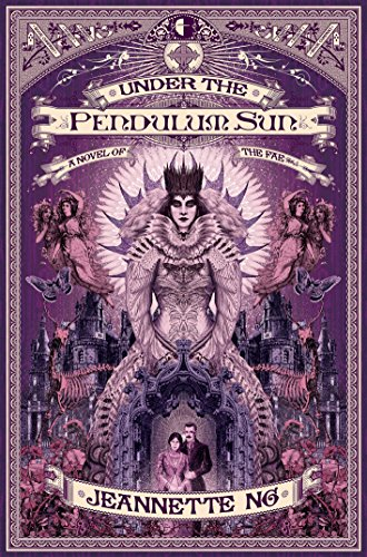 Under the Pendulum Sun, Jeannette Ng