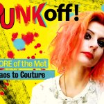 """PUNK YOU! My """"TORE"""" of the Met, from Chaos to Couture"""