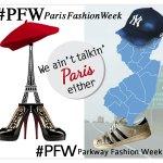 #PFW and We Ain't Talkin' PARIS Fashion Week!
