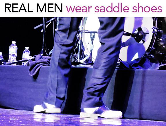 real men wear saddle shoes