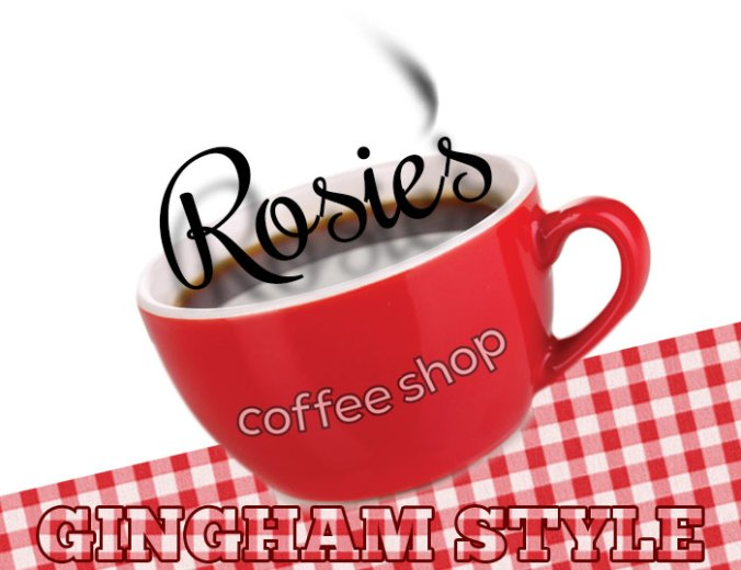 Rosie's coffee shop gingham style