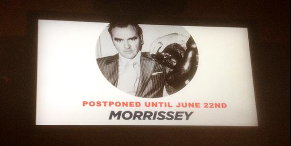 Morrissey postponed in Atlantic City NJ