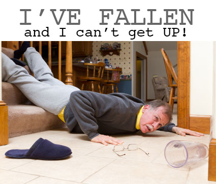 I've fallen and I can't get up