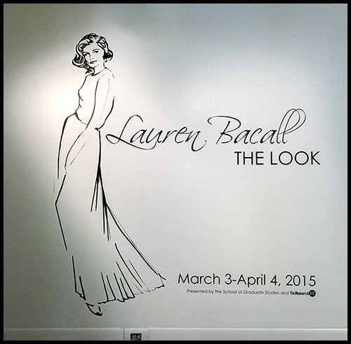 Entrance to Lauren Bacall Exhibit FIT March 2015