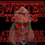 Sweeter Things at NY Fashion Week